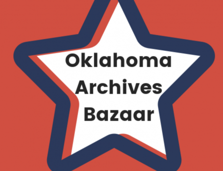 2019 Oklahoma Archives Bazaar – Call for Booth Participants